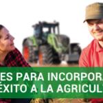 Claves para incorporarse con éxito a la agricultura. El manual del joven agricultor y ganadero.